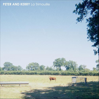 Peter and Kerry 'La Trimouille' (Tape Club Records)
