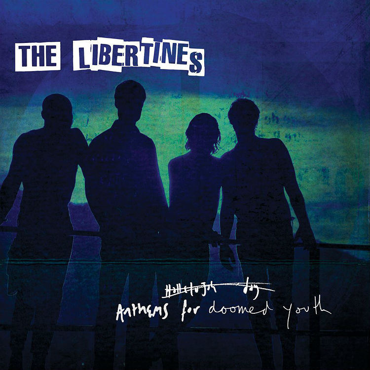 Review: The Libertines - Anthems For Doomed Youth