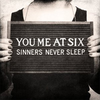 You Me At Six - 'Sinners Never Sleep' (Virgin Records) Released: 03/10/11