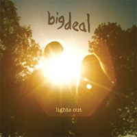 Big Deal - 'Lights Out' (Mute Records) Released: 05/09/11