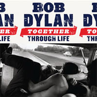 Bob Dylan - 'Together Through Life' (Sony) Released 27/04/09