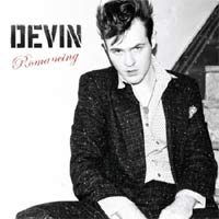 Devin 'Romancing' (No Evil)