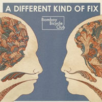 Bombay Bicycle Club - 'A Different Kind Of Fix' (Universal) Released: 29/08/11