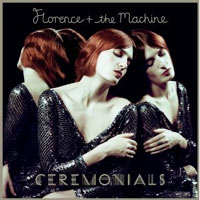 Florence And The Machine - 'Ceremonials' (Island) Released: 31/10/11