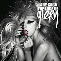 Lady Gaga Makes 'The Edge Of Glory' Next Official Single