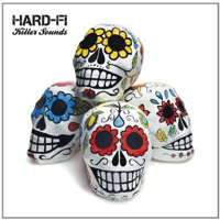 Hard-Fi - 'Killer Sounds' (Necessary/Atlantic) Released: 22/08/11