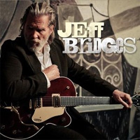 Jeff Bridges - 'Jeff Bridges' (Parlophone) Released: 05/09/11