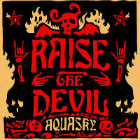 Aquasky - 'Raise The Devil (777) Released: 11/11/11