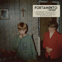 The Drums - 'Portamento' (Universal/Island) Released: 05/09/11