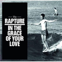 The Rapture - 'In The Grace Of Your Love' (Dfa) Released: 05/09/11