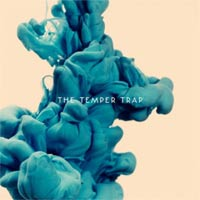 The Temper Trap 'The Temper Trap' (Infectious)