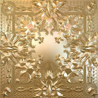 Jay-Z And Kanye West - 'Watch The Throne' (Def Jam) Released: 08/08/11