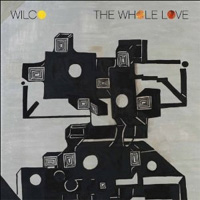 Wilco - 'The Whole Love' (Anti) Released: 26/09/11
