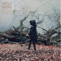 Wolf Gang - 'Suego Faults' (Atlantic) Released: 25/07/11