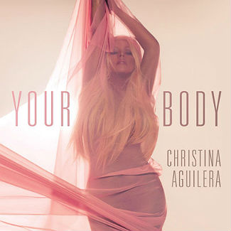 Christina Aguilera's 'Your Body' single premieres - listen
