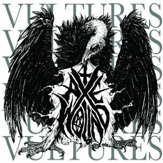 Axewound 'Vultures' (Search & Destroy)
