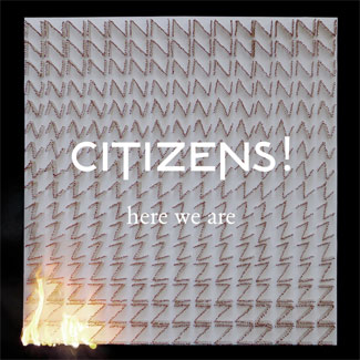 Citizens! 'Here We Are' (Kitsune)