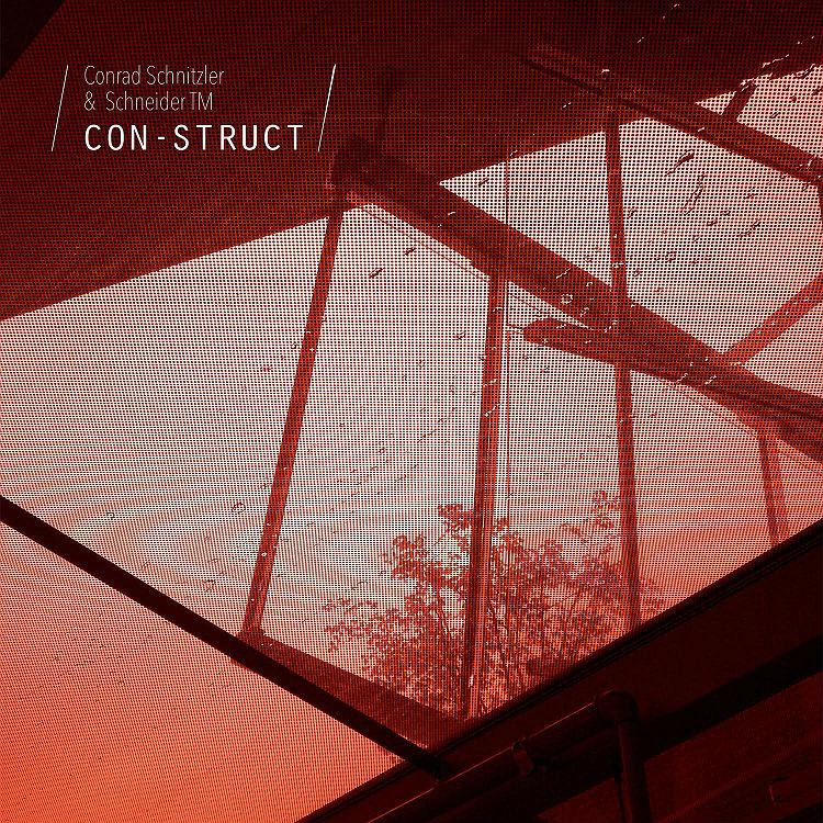Con-Struct series Conrad Schnitzler Schneider TM Bureau B new album