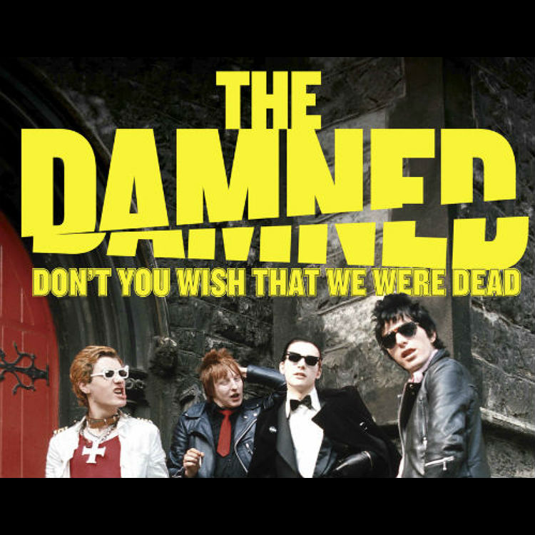 FILM REVIEW: THE DAMNED: DON'T YOU WISH THAT WE WERE DEAD, watch, DVD