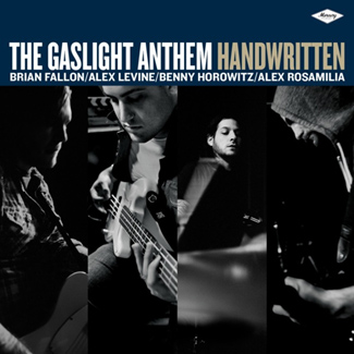 The Gaslight Anthem 'Handwritten' (Mercury Records)