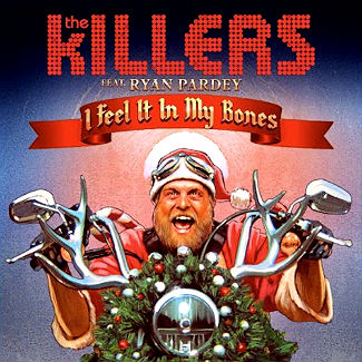New music: The Killers debut 2012 Christmas song, 'I Feel It In My Bones'
