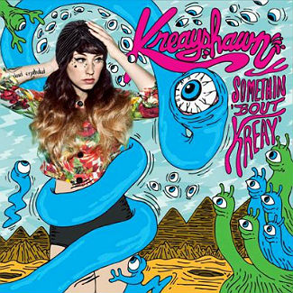 Kreayshawn 'Something 'bout Kreay' (Columbia)
