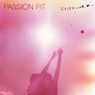 Passion Pit 'Gossamer' (Columbia)
