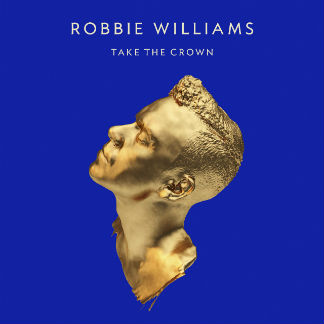 Robbie Williams confirms new album 'Take The Crown' details