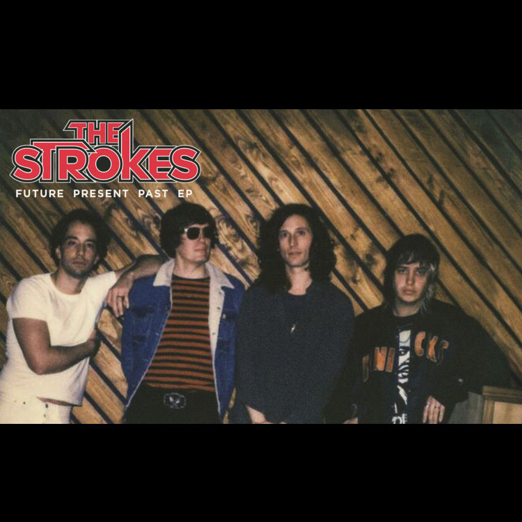 The Strokes new EP and song, Future Present Past, 2016 interview