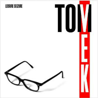 49) Tom Vek - &#39;Leisure Seizure&#39;: 