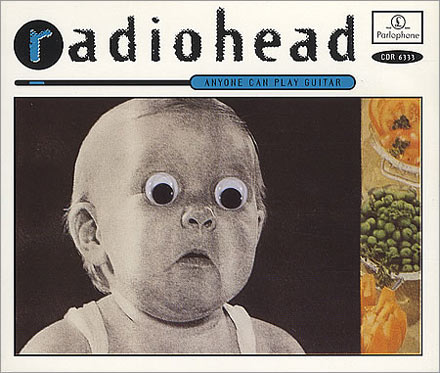 40. Radiohead: 'Anyone Can Play Guitar' (1993) -   For a band with such a serious image this wacky cover from 1993 is something of an anomaly for Radiohead. The shocked looking baby with plastic eyes was part of an ongoing theme for Oxford's finest at the time  - the album cover to 'Pablo Honey' also features a baby's head.