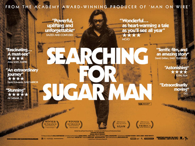 Searching For Sugar Man: Two friends set out in search of their mysterious and extraordinary musical icon, Rodriguez. ''Searching For Sugar Man'' paints a tragic yet uplifting picture of the star that never was and acts as a wonderful tribute to the man''''s seemingly unrecognised talents.