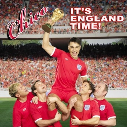 Chico - Its England Time 2010