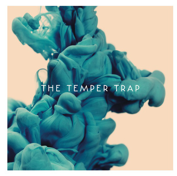 The Temper Trap - The Temper Trap: The Temper Trap''s second album isn''t out and out bad it''s just underwhelming in the extreme. Plus, anyone sampling the London riots for a soppy indie ballad needs to take a good look at themselves.