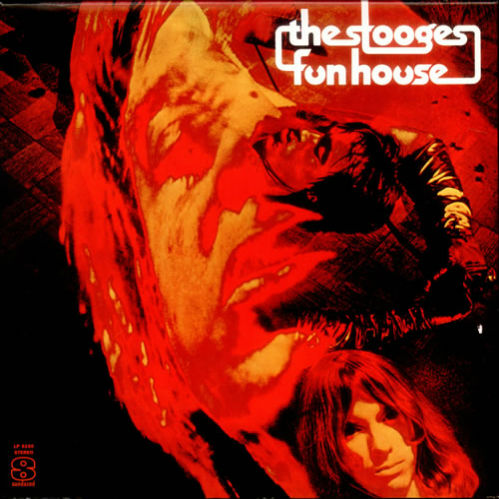 Iggy And The Stooges 'Fun House': The couldn't really play, he couldn't really sing, but who cares? This absolute firecracker of an album cemented their place as punk royalty, in the filthiest kid of way.