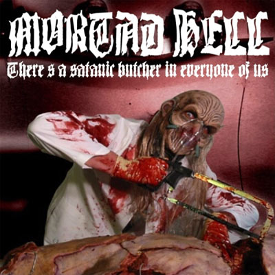 Mortad Hell: 'There's A Satanic Butcher In Every One Of Us' – If the mullet on this blood-thirsty cretin isn't controversial enough, the featured festering alien has a few controversial tricks up his sleeve, including self-mutilation and abundance of bloody gore.  No hands though, sadly, as they're the first to suffer the butcher's wrath.