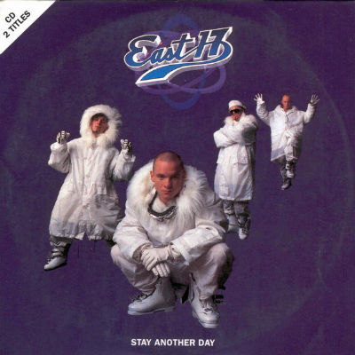 East 17 - &#39;Stay Another Day&#39;