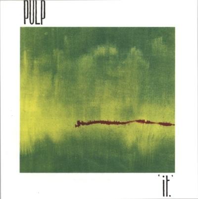 Pulp, 'It' (1983)