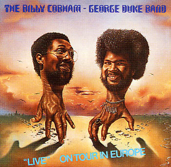 Billy Cobham George Duke Band Live On Tour In Europe