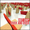Hot Chip - Over & Over