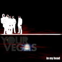 Your Vegas - 'In My Head' (White Duke)
