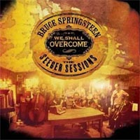 Bruce Springsteen - 'We Shall Overcome - The Pete Seeger Sessions' (Columbia) Released 24/05/06