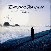 David Gilmour - 'Smile' (EMI) Released 05/06/06