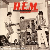 REM - 'And I Feel Fine: The Best Of The IRS Years: 1982-87' (EMI) Released 11/09/06