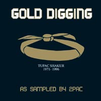 'Gold Digging - As Sampled by Tupac' (Harmless) Released 25/09/06
