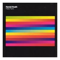 Harold Heath - 'Hole Funk' (Urbantorque) Released 06/11/06