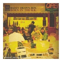 Badly Drawn Boy - 'Born in the UK' (EMI) Released 16/11/06