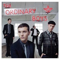 The Ordinary Boys - 'How to Get Everything You Ever Wanted In Ten Easy Steps' (B-Unique) Released 23/10/06