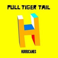 Pull Tiger Tail — 'Hurricanes'