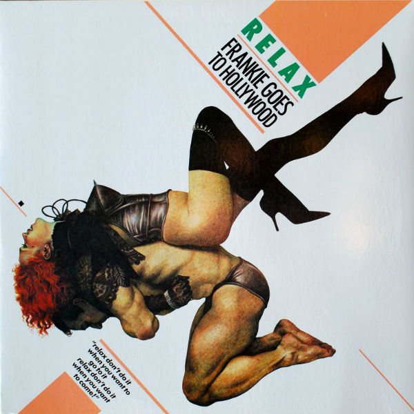 Frankie Goes To Hollywood's 'Relax' + beyond - 13 songs that were banned